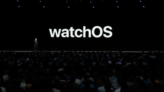 WWDC18 watchOS